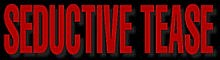 Seductive Tease